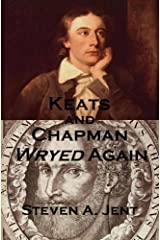 Keats and Chapman Wryed Again Kindle Edition