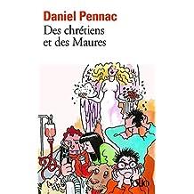 Des chrétiens et des Maures - La saga Malaussène (Tome 5) (French Edition)