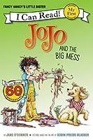 Fancy Nancy: JoJo and the Big Mess