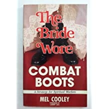 The bride wore combat boots: A strategy for spiritual warfare