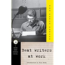 Beat Writers at Work (Modern Library (Paperback))
