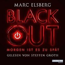 Blackout: Morgen ist es zu spät (       UNABRIDGED) by Marc Elsberg Narrated by Steffen Groth