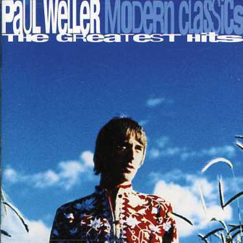 CD : Paul Weller - Modern Classics: Greatest Hits (United Kingdom - Import)