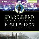 The Dark at the End: A Repairman Jack Novel, Book 15 | F. Paul Wilson