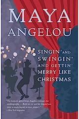 Singin' and Swingin' and Gettin' Merry Like Christmas Kindle Edition