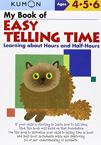 My Book of Easy Telling Time Learning about Hours and Half-Hours [Kumon] (Tapa Blanda)