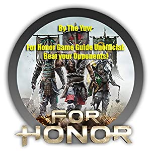 For Honor Game Guide Unofficial Audiobook