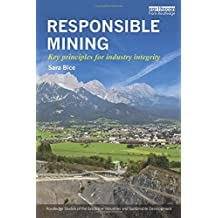 Responsible Mining: Key Principles for Industry Integrity