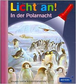 Meyer Die Kleine Kinderbibliothek Licht An Licht An In Der Polarnacht Band 22 Amazon De Bucher