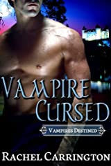 Vampire Cursed (Vampires Destined Book 1) Kindle Edition