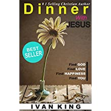 Dinner With Jesus  -  Christian Books