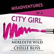 Misadventures of a City Girl | Meredith Wild, Chelle Bliss