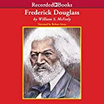 Frederick Douglass | William McFeely