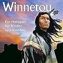 Winnetou: Ein Hörspiel für Kinder nach Karl May Hörspiel von Uwe Storjohann Gesprochen von:  Ensemble der Hamburger Bühnen
