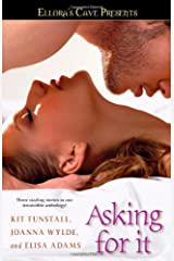Asking for It: Ellora's Cave Paperback