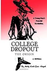 College Dropout Paperback