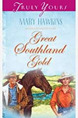 Great Southland Gold: Book 4 (Truly Yours Digital Editions 500) Kindle Edition