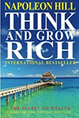 Think And Grow Rich: The Secret To Wealth Updated For The 21St Century Paperback