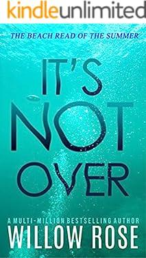 IT'S NOT OVER (Eva Rae Thomas Mystery Book 6)