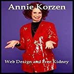 Web Design and Free Kidney | Annie Korzen