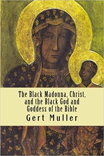 The Black God and Goddess of the Bible: The African Fight For Western Asia