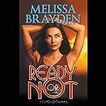 Ready or Not | Melissa Brayden