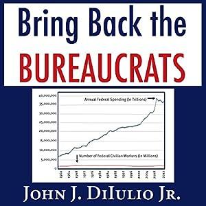 Bring Back the Bureaucrats Audiobook