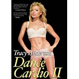 Tracy Anderson: Dance Cardio Workout II