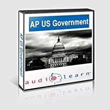 AP US Government Test AudioLearn Study Guide : AudioLearn AP Series Audiobook by AudioLearn Editors Narrated by AudioLearn Voice Over Team