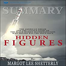 Summary: Hidden Figures: The American Dream and the Untold Story of the Black Women Mathematicians Who Helped Win the Space Race Audiobook by Readtrepreneur Publishing Narrated by Rachel Carr