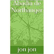 Abadía de Northanger (Spanish Edition)