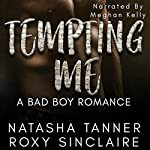 Tempting Me | Natasha Tanner,Roxy Sinclaire
