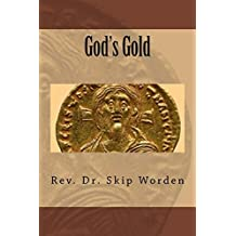 God's Gold: Beneath the Shifting Sands of Christian Thought on Profit-Seeking and Wealth