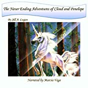 The Never Ending Adventures of Cloud and Penelope | Jill A. Logan