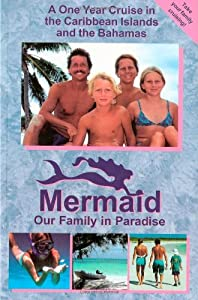 Mermaid - Our Family in Paradise