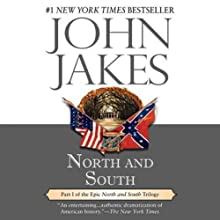 North and South: North and South Trilogy, Book 1 Audiobook by John Jakes Narrated by Grover Gardner