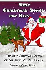 Best Christmas Songs for Kids: Twelve super simple Christmas songs Paperback
