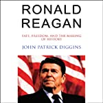Ronald Reagan | John Patrick Diggins