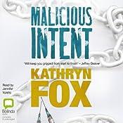 Malicious Intent: Dr. Anya Crichton | Kathryn Fox