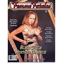 Femme Fatales Magazine BLAIR WITCH PROJECT Heather Donahue SEXY PIN-UPS Joanne Rubino KELLY KOLE February 2000 C