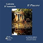 Il Piacere (The Pleasure) | Gabriele D'Annunzio