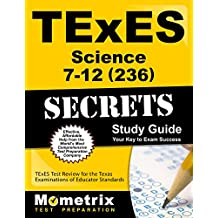 TExES Science 7-12 (236) Secrets Study Guide: TExES Test Review for the Texas Examinations of Educator Standards...