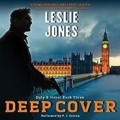 Deep Cover: Duty & Honor, Book 3 | Leslie Jones