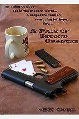 A Pair of Second Chances (Ben Jensen Series Book 1)