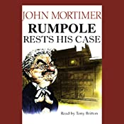 Rumpole Rests His Case | John Mortimer