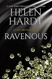 Ravenous (Steel Brothers Saga Book 11)