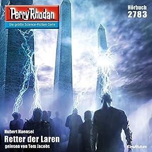 Retter der Laren (Perry Rhodan 2783) Hörbuch