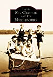 St. George and Its Neighbours (Historic Canada)
