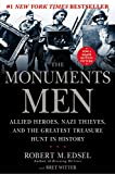 The Monuments Men: Allied Heroes, Nazi Thieves, and