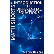 Math Shorts - Introduction to Differential Equations
